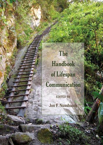 The Handbook of Lifespan Communication - Lifespan Communication 2 (Paperback)