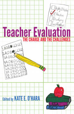 Teacher Evaluation: The Charge and the Challenges - Counterpoints 455 (Hardback)