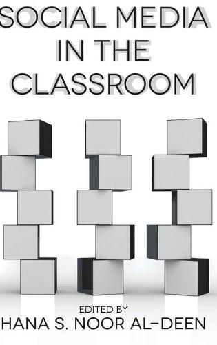 Social Media in the Classroom (Hardback)