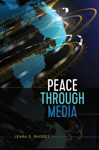 Peace Through Media (Paperback)