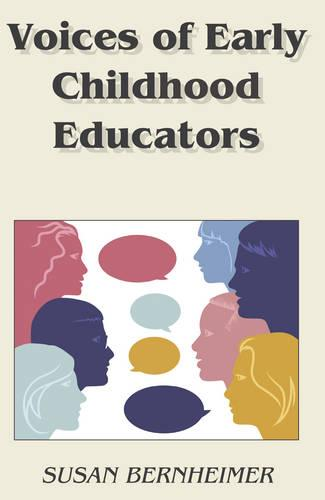 Voices of Early Childhood Educators - Childhood Studies 6 (Paperback)