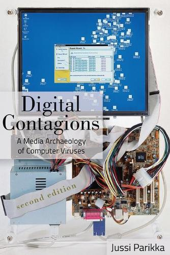 Digital Contagions: A Media Archaeology of Computer Viruses, Second Edition - Digital Formations 44 (Paperback)