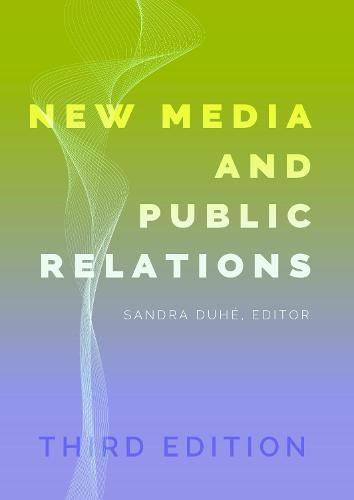 New Media and Public Relations - Third Edition (Paperback)
