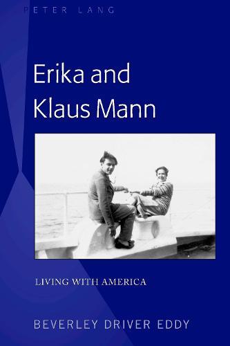 Erika and Klaus Mann: Living with America (Hardback)
