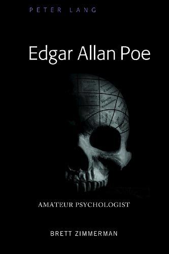 Edgar Allan Poe: Amateur Psychologist (Hardback)