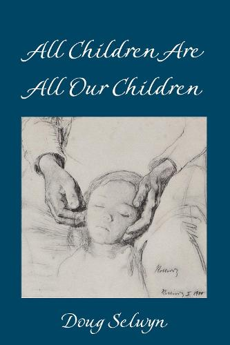 All Children Are All Our Children - Counterpoints 529 (Hardback)
