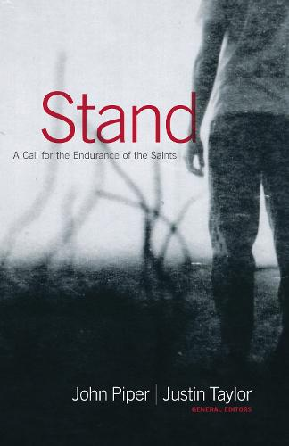 Stand: A Call for the Endurance of the Saints (Paperback)