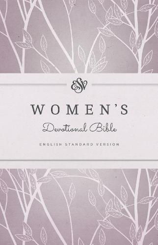 ESV Women's Devotional Bible (Hardback)