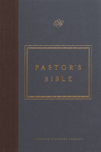 ESV Pastor's Bible (Hardback)