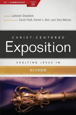 Exalting Jesus in Esther (Paperback)