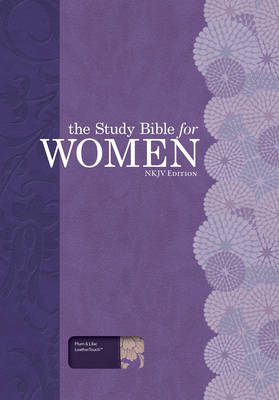 The Study Bible for Women: NKJV Edition, Willow Green/Wildflower LeatherTouch (Leather / fine binding)