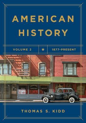 American History, Volume 2: 1877 - Present (Paperback)