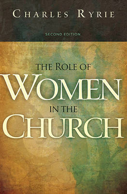 Role of Women in the Church (Paperback)