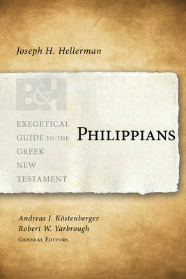 Philippians - Exegetical Guide to the Greek New Testament (Paperback)
