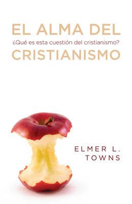 El alma del cristianismo: ?Que es esta cuestion del cristianismo? (Paperback)