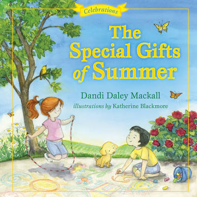 The Special Gifts of Summer: Celebrations - Seasons (Hardback)