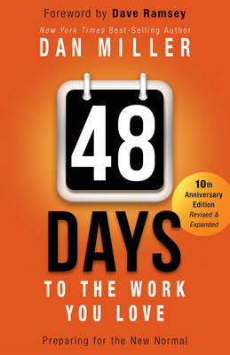 48 Days to the Work You Love: Preparing for the New Normal (Hardback)