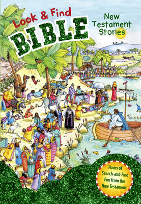 Look and Find Bible: New Testament Stories - Look & Find (Hardback)