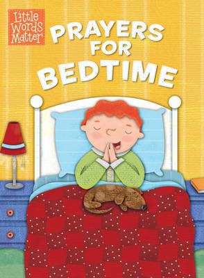Prayers for Bedtime - Little Words Matter (Board book)