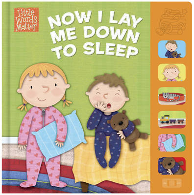 Now I Lay Me Down to Sleep - Little Words Matter (Board book)
