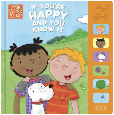 If You're Happy and You Know it - Little Words Matter (Board book)