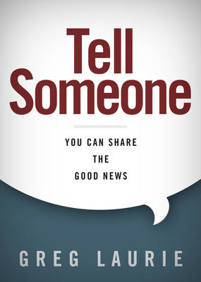 Tell Someone: You Can Share the Good News (Hardback)