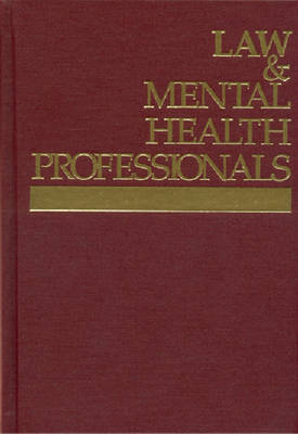 Law and Mental Health Professionals: Kansas (Hardback)