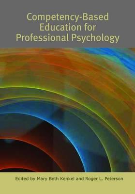 Competency-based Education for Professional Psychology (Hardback)