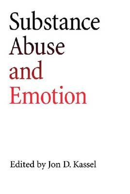 Substance Abuse and Emotion (Hardback)