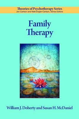 Family Therapy - Theories of Psychotherapy Series (Paperback)
