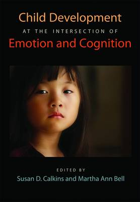 Child Development at the Intersection of Emotion and Cognition (Hardback)