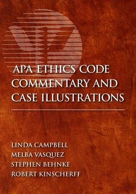 APA Ethics Code Commentary and Case Illustrations (Hardback)