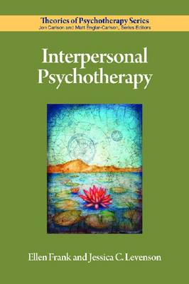 Interpersonal Psychotherapy - Theories of Psychotherapy Series (Paperback)
