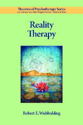 Reality Therapy - Theories of Psychotherapy Series (Paperback)