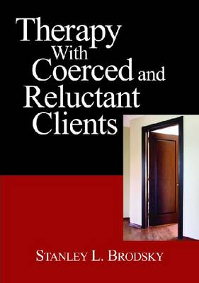 Therapy with Coerced and Reluctant Clients (Hardback)