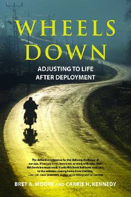 Wheels Down: Adjusting to Life after Deployment - LifeTools: Books for the General Public (Paperback)