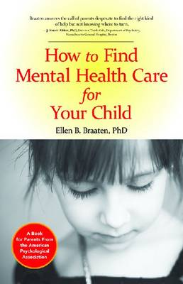 How to Find Mental Health Care for Your Child - LifeTools: Books for the General Public (Paperback)