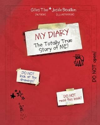 My Diary: The Totally True Story of ME! (Hardback)