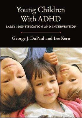 Young Children with ADHD: Early Identification and Intervention (Hardback)