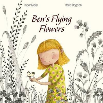 Ben's Flying Flowers (Paperback)