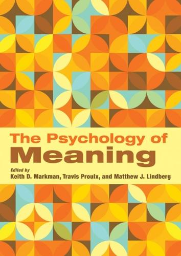 The Psychology of Meaning (Hardback)