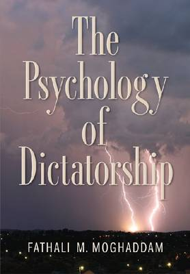 The Psychology of Dictatorship (Hardback)