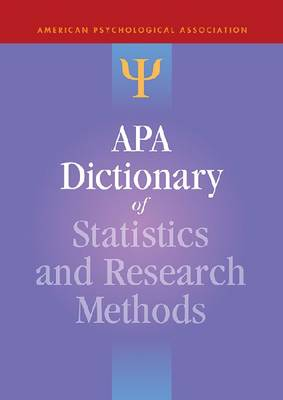 APA Dictionary of Statistics and Research Methods - APA Reference Books (Hardback)