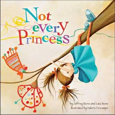 Not Every Princess (Paperback)
