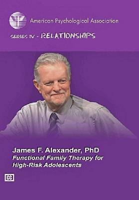 Functional Family Therapy for High-Risk Adolescents - Specific Treatments for Specific Populations Video Series (DVD video)