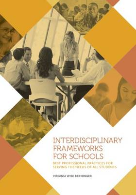 Interdisciplinary Frameworks for Schools: Best Professional Practices for Serving the Needs of All Students (Hardback)
