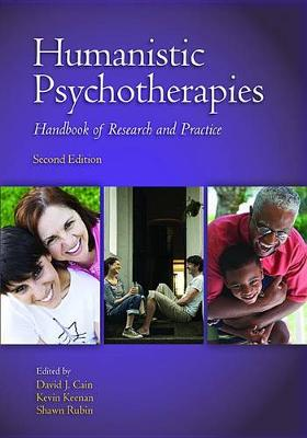 Humanistic Psychotherapies: Handbook of Research and Practice (Hardback)