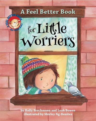 A Feel Better Book for Little Worriers (Hardback)