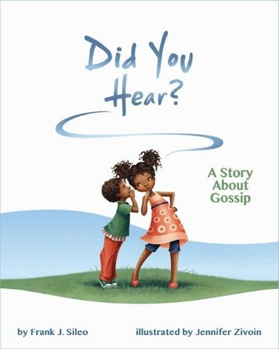 Did You Hear?: A Story About Gossip (Hardback)