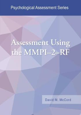 Assessment Using the MMPI-2-RF - Psychological Assessment Series (Paperback)